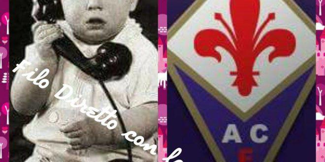Filo diretto con la Fiorentina: prima puntata col botto
